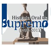 História Oral do Supremo
